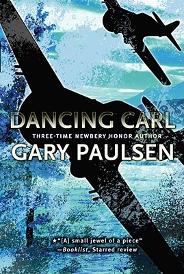 Dancing Carl By Paulsen, Gary